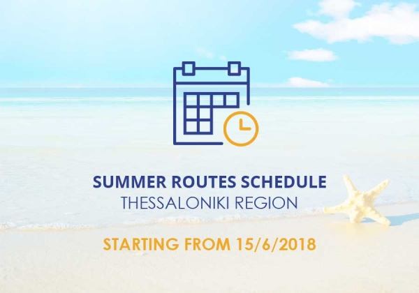 Summer routes schedule for Thessaloniki Region, starting from 15/6/2018